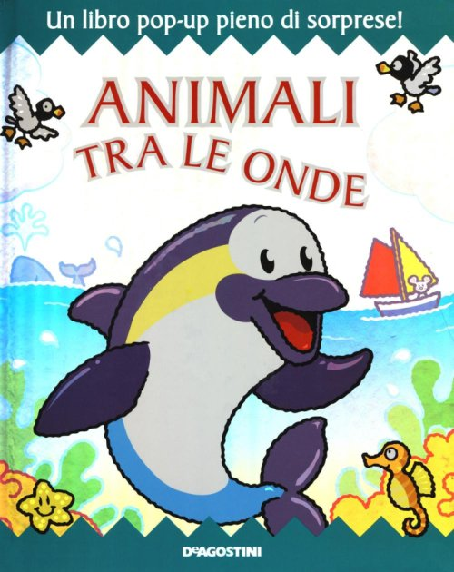 Animali tra le onde. Libro pop-up.