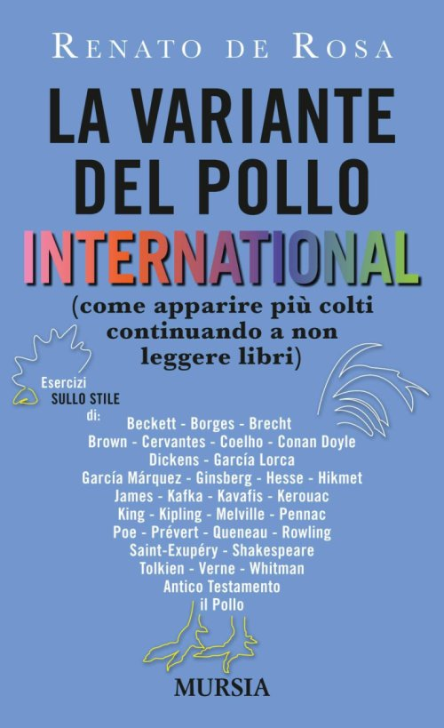La variante del pollo international (come apparire più colti continuando a non leggere libri).