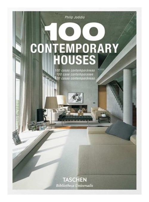 100 contemporary houses. Ediz. italiana, spagnola e portoghese.