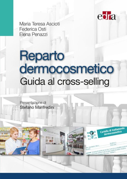 Reparto dermocosmetico. Guida al cross-selling.