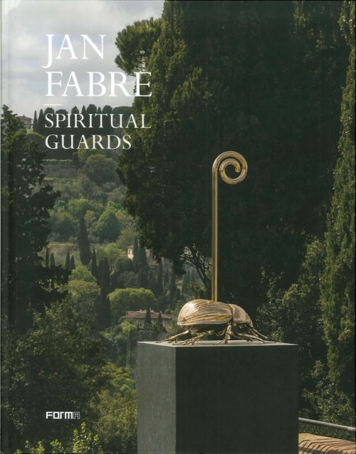 Jan Fabre. Spiritual Guards. [Italian Edition].