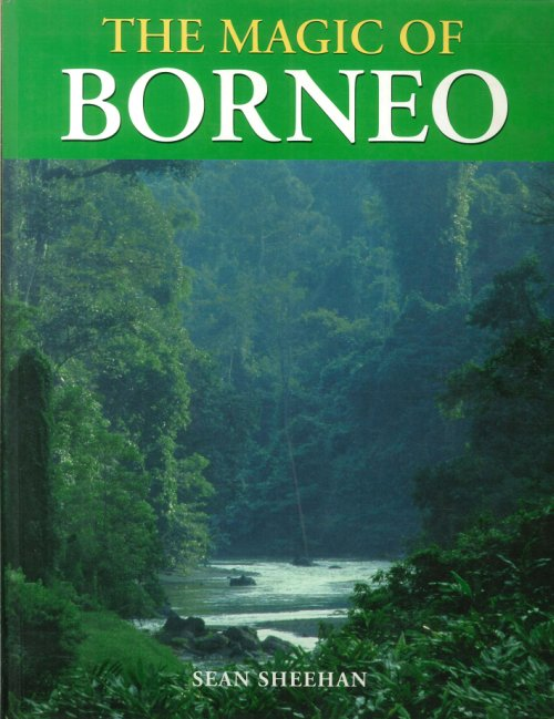 The Magic of Borneo.
