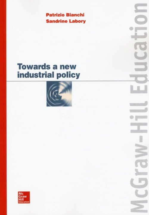 Towards a new industrial policy.