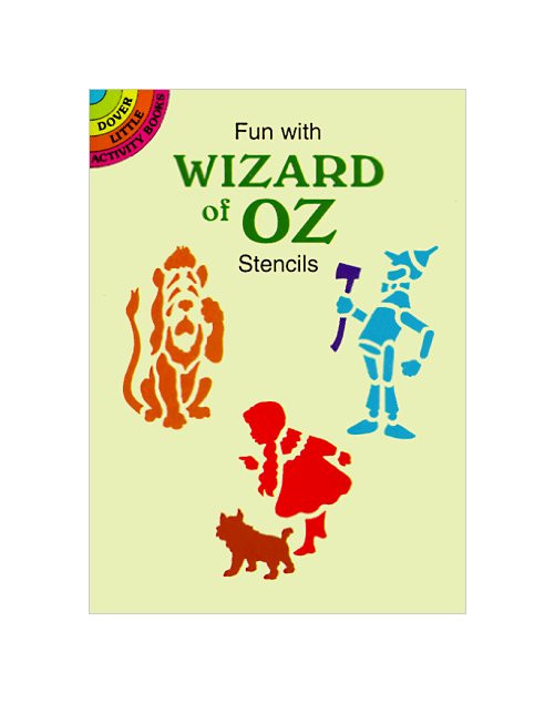Fun With Wizard of Oz. Stencils.