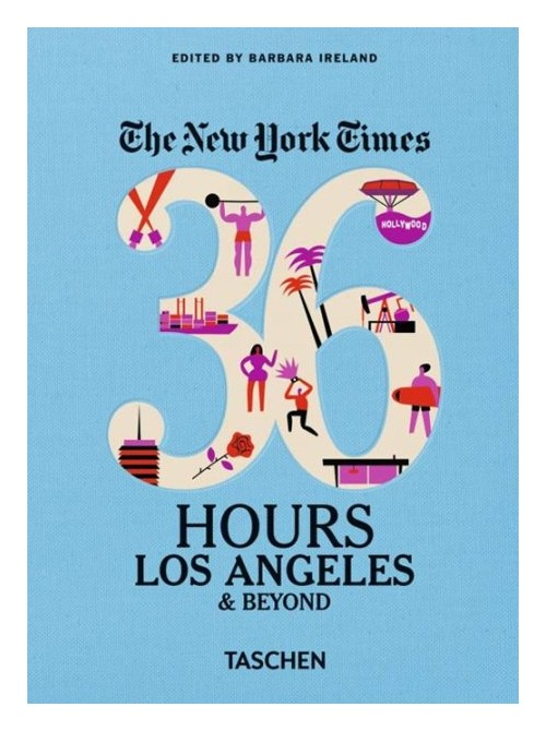 New York Times: 36 Hours, Los Angeles & Beyond.
