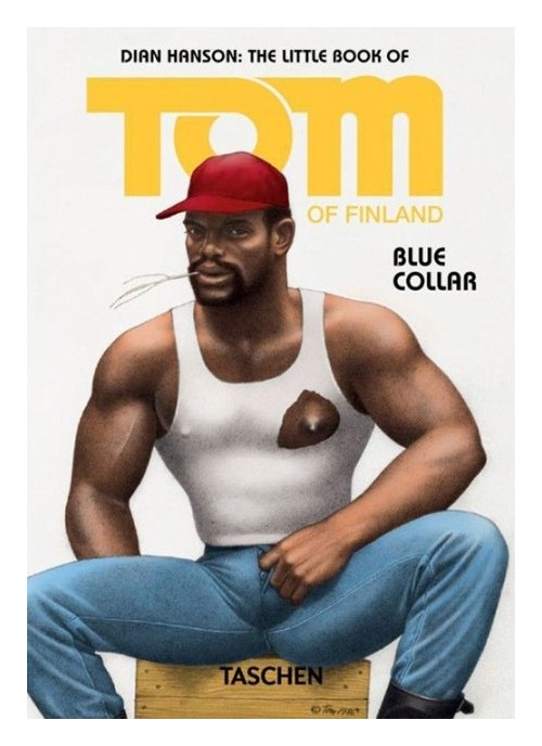 Little Book of Tom of Finland: Blue Collar.