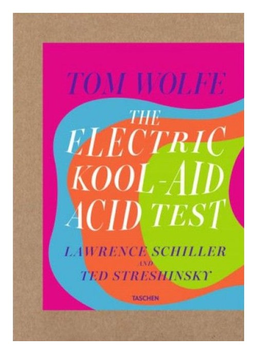 Tom Wolfe The Electirc Kool Aid Acid Tes.
