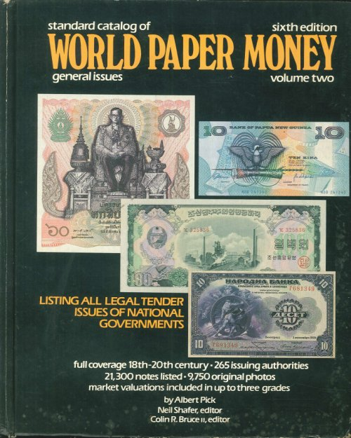 Standard Catalog of World Paper Money. General Issues. Sixth Edition, Volume 2.