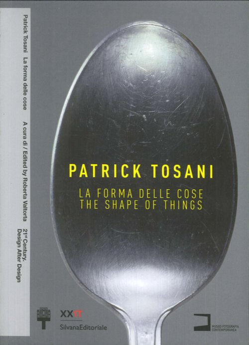 Patrick Tosani. La forma della cose. The shape of things.