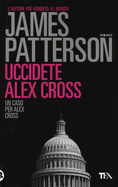 Uccidete Alex Cross.