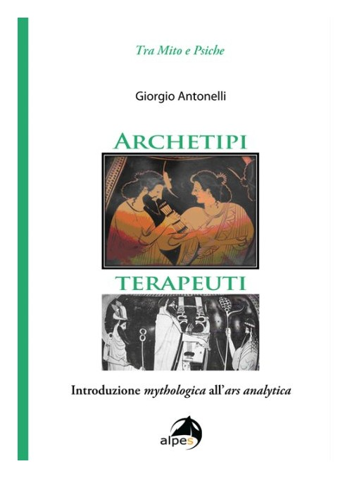 Archetipi terapeuti, Introduzione mythologica all'ars analytica.