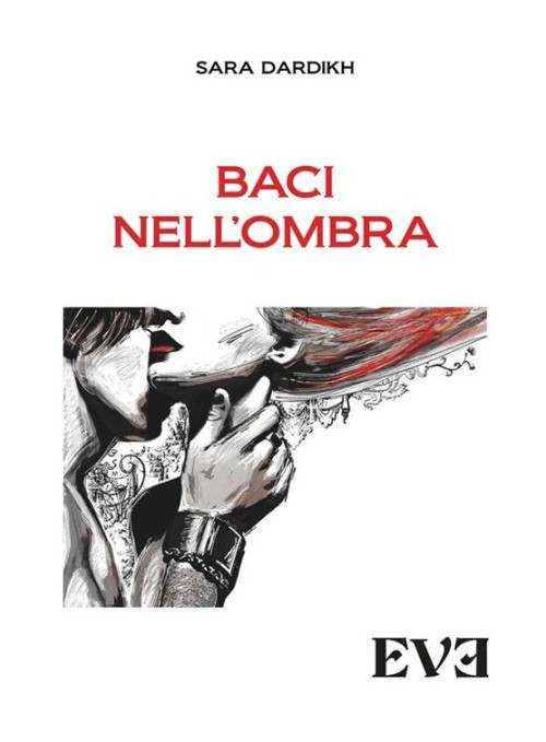 Baci nell'ombra.