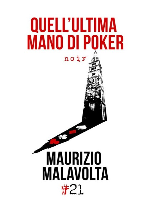 Quell'Ultima Mano di Poker.