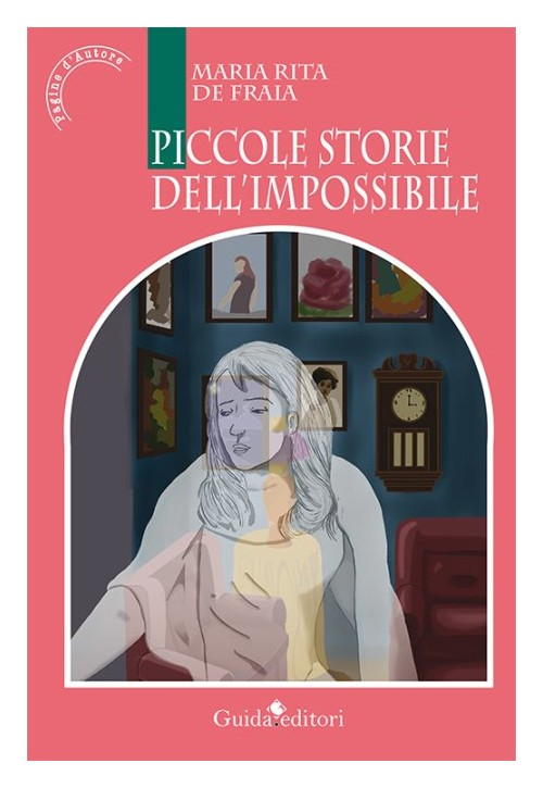 Piccole storie dell'impossibile.