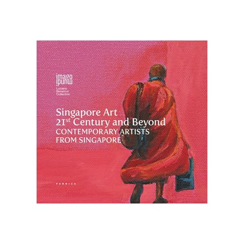 Singapore Art. 21st century and beyond contemporary artists from Singapore.