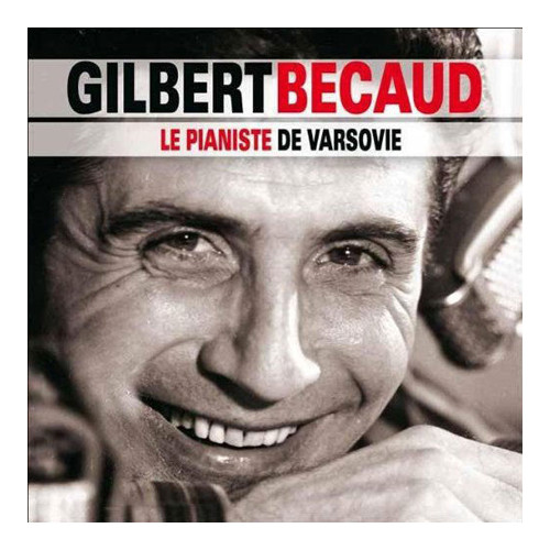 Gilbert Becaud. Le Pianiste De Varsovie CD.