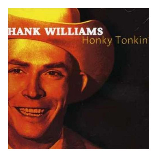 Hank Williams Jr. Honky Tonkin CD.