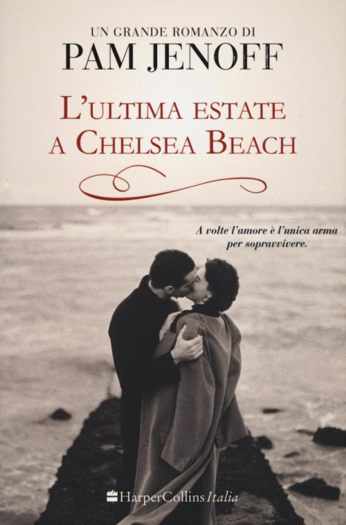 L'ultima estate a Chelsea Beach.