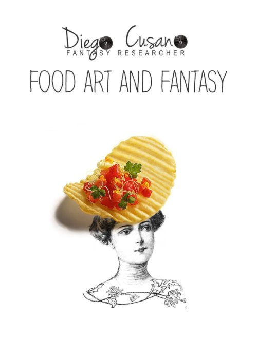 Food art and fantasy.