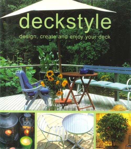Deckstyle. Design, Create and Enjoy Your Deck.