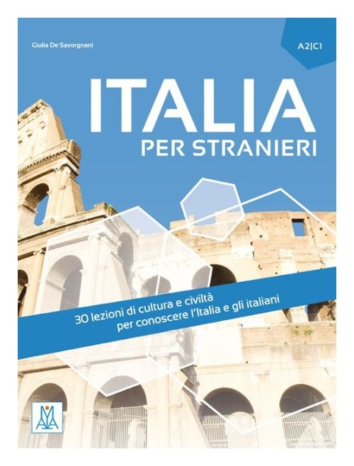 Italia per stranieri. Livello A2/C1. (libro + mp3 on line).