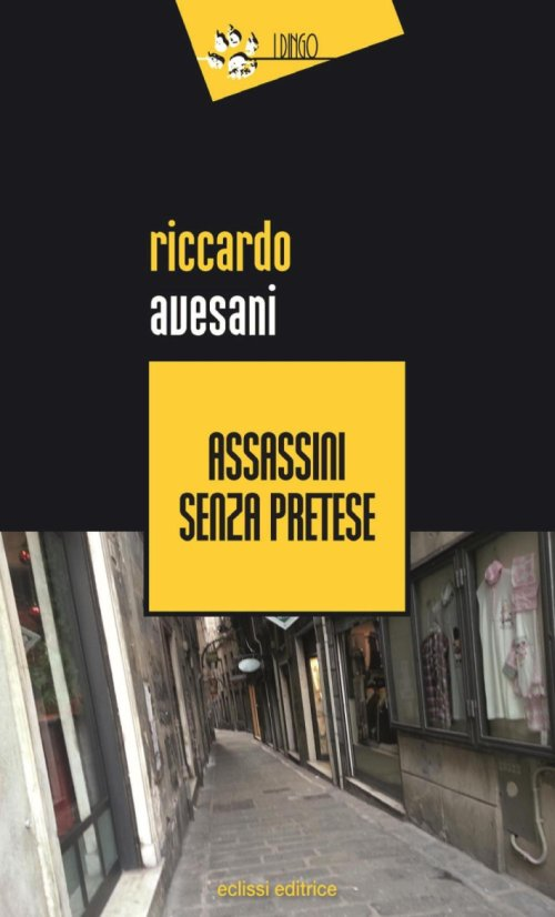 Assassini senza pretese.