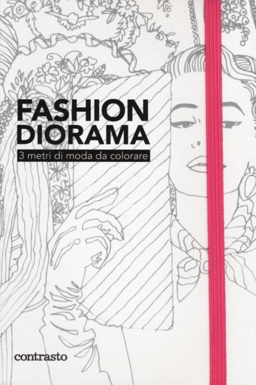 Fashion diorama. 3 metri di moda da colorare.