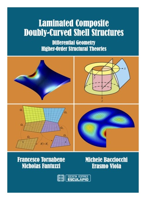 Laminated composite doubly-curved shell structures. Differential geometry higher-order structural theories.