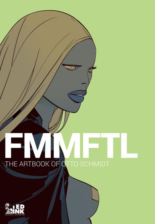 Fmmftl. The Artbook of Otto Schmidt.