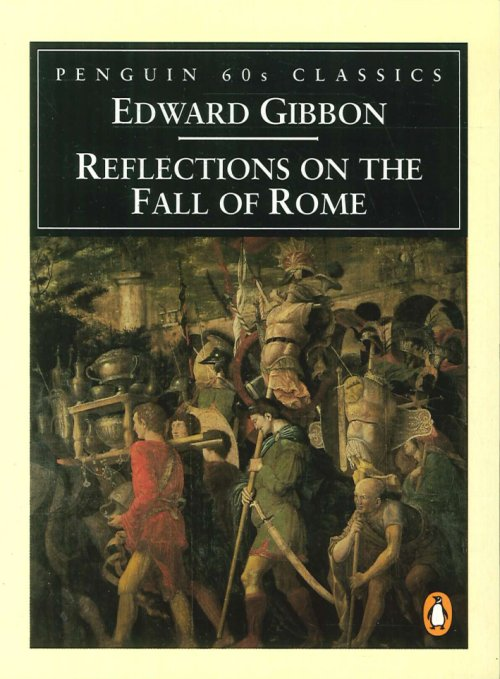 Reflections on the Fall of Rome.