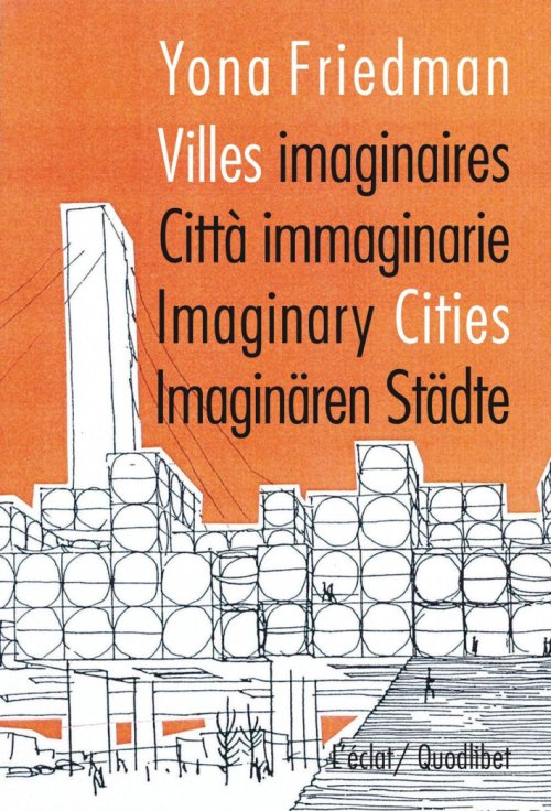 Citta immaginarie. Villes imaginaires. Imaginary Cities.