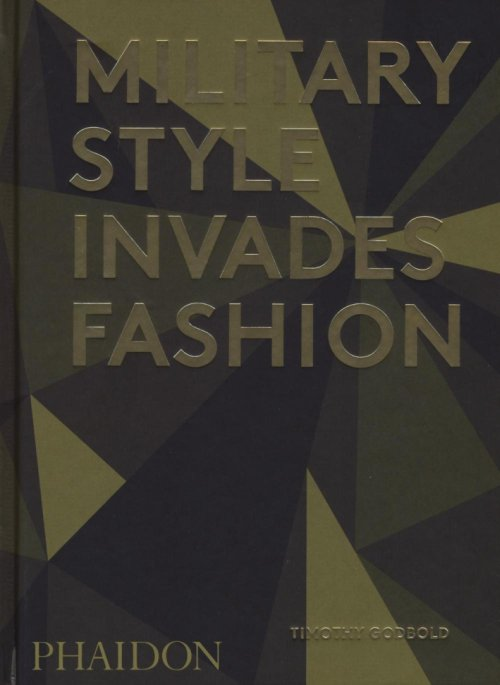 Military Style Invades Fashion.