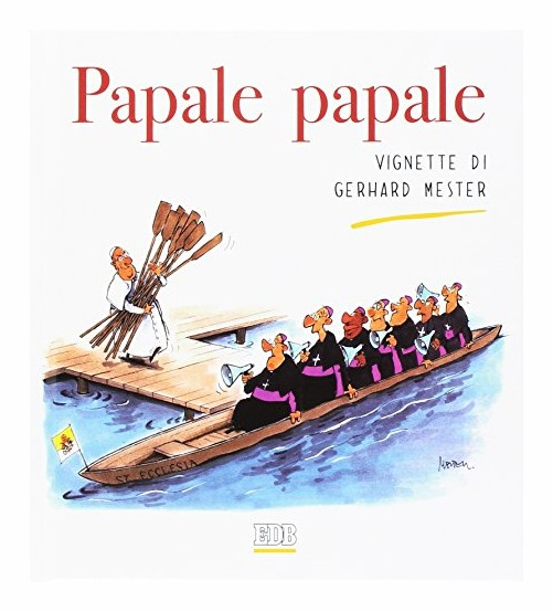 Papale papale.