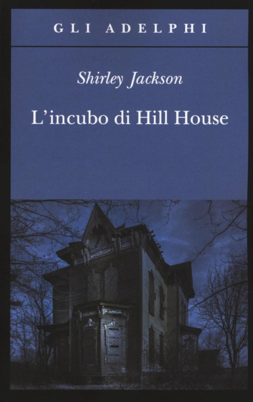 L'incubo di Hill House.