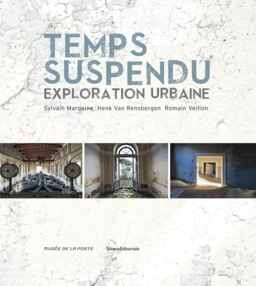 Temps suspendu. Exploration urbaine.