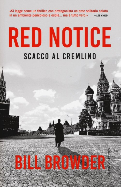 Red notice. Scacco al Cremlino.