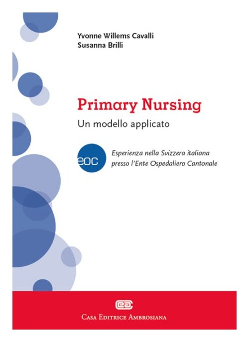 Primary nursing. Un modello applicato.