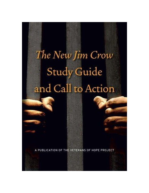 New Jim Crow Study Guide and Call to Action.