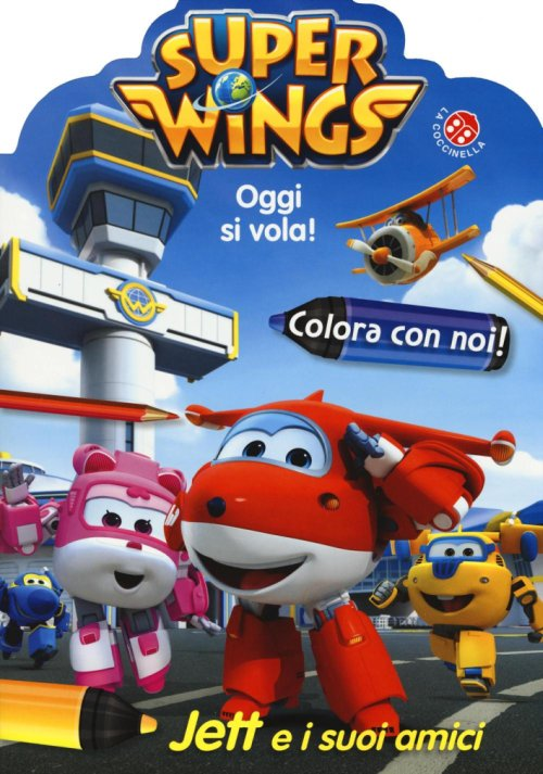 Jett e i suoi amici. Colora con noi. Super Wings.