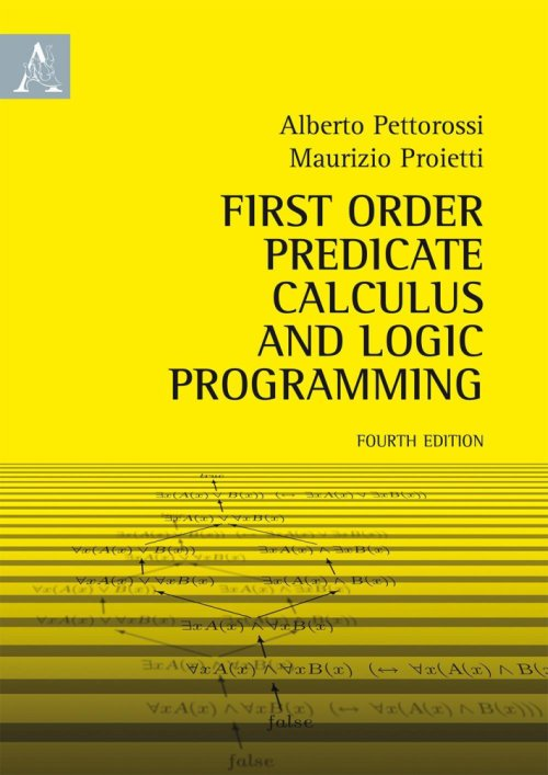 First order predicate calculus and logic programming.