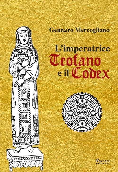 L'imperatrice Teofano e il codex.