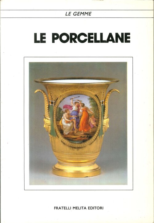 Le Porcellane.