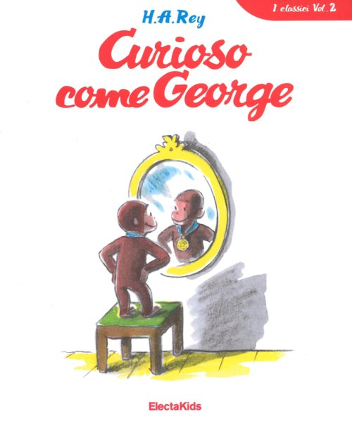 Curioso come George. Vol. 1.