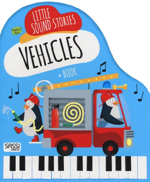 Vehicles. Little music stories. Libro sonoro.