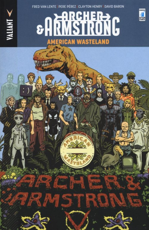 Archer & Armstrong. Vol. 6.