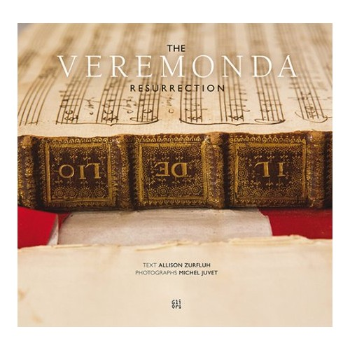 The Veremonda Resurrection. Bringing a Seventeenth-Century Venetian Opera Back To Life. [With Libretto dell'Opera].