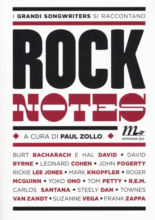 Rock notes. I grandi songwriters si raccontano.