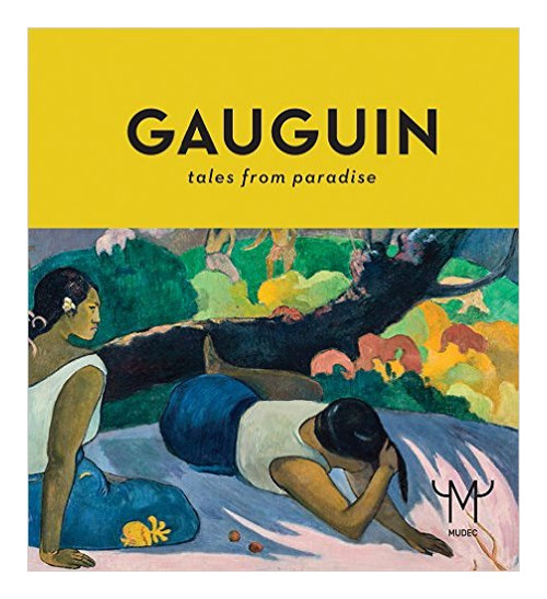 Gauguin. Tales From Paradise.