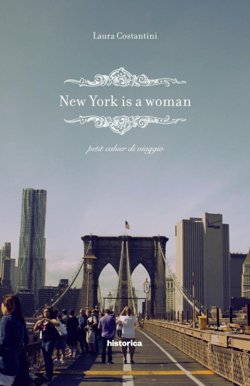 New York Is a Woman. Petit Cahier di Viaggio.