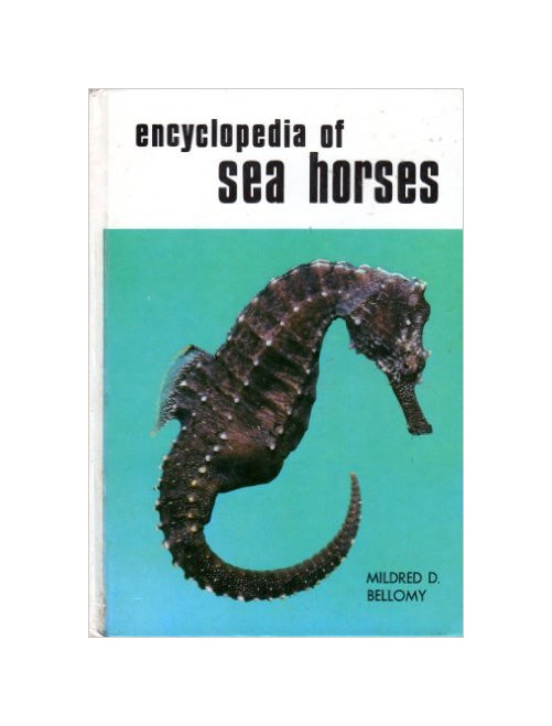 Encyclopaedia of Sea Horses.